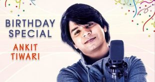 Ankit Tiwari hit songs