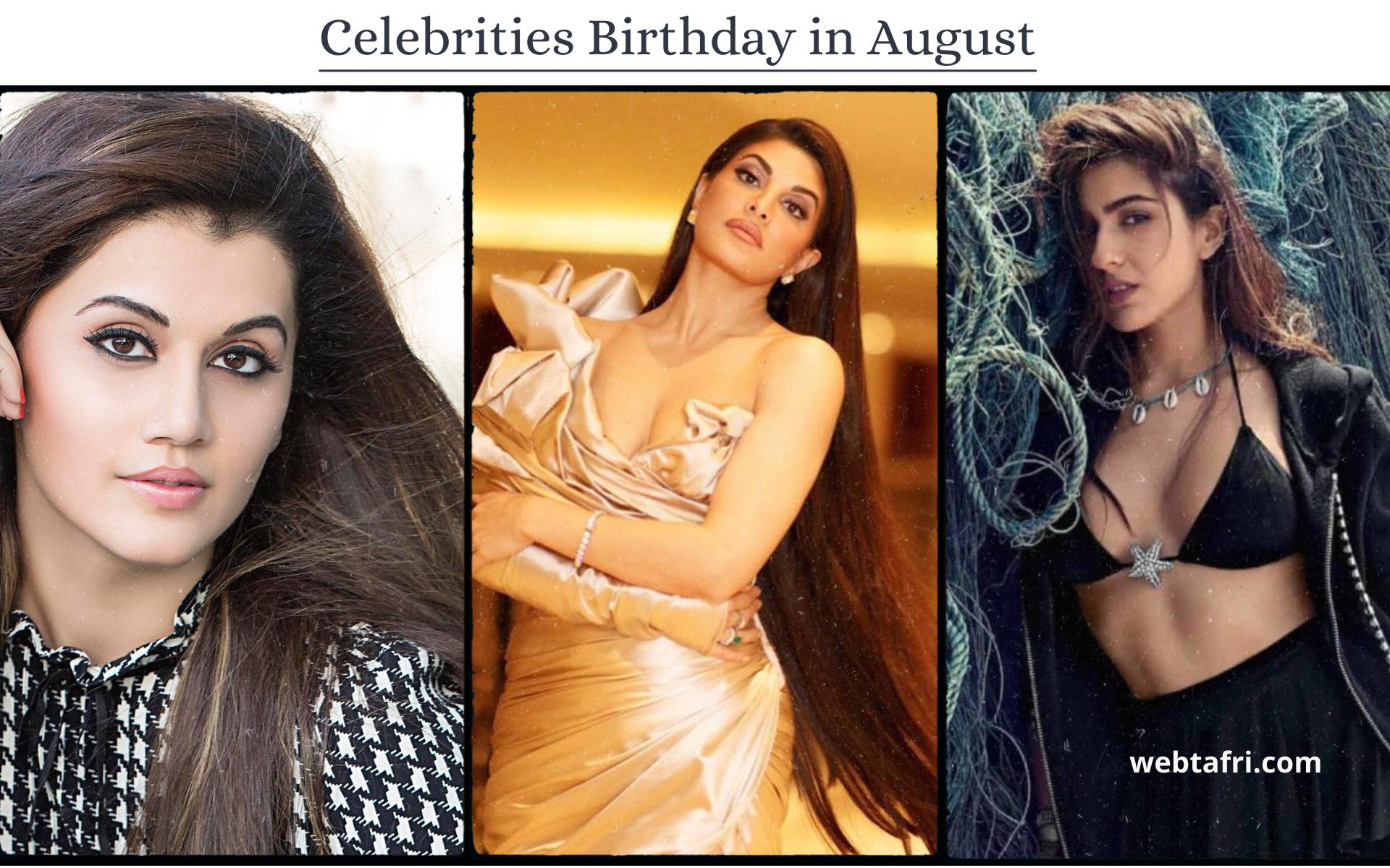 Celebrities Birthday in August